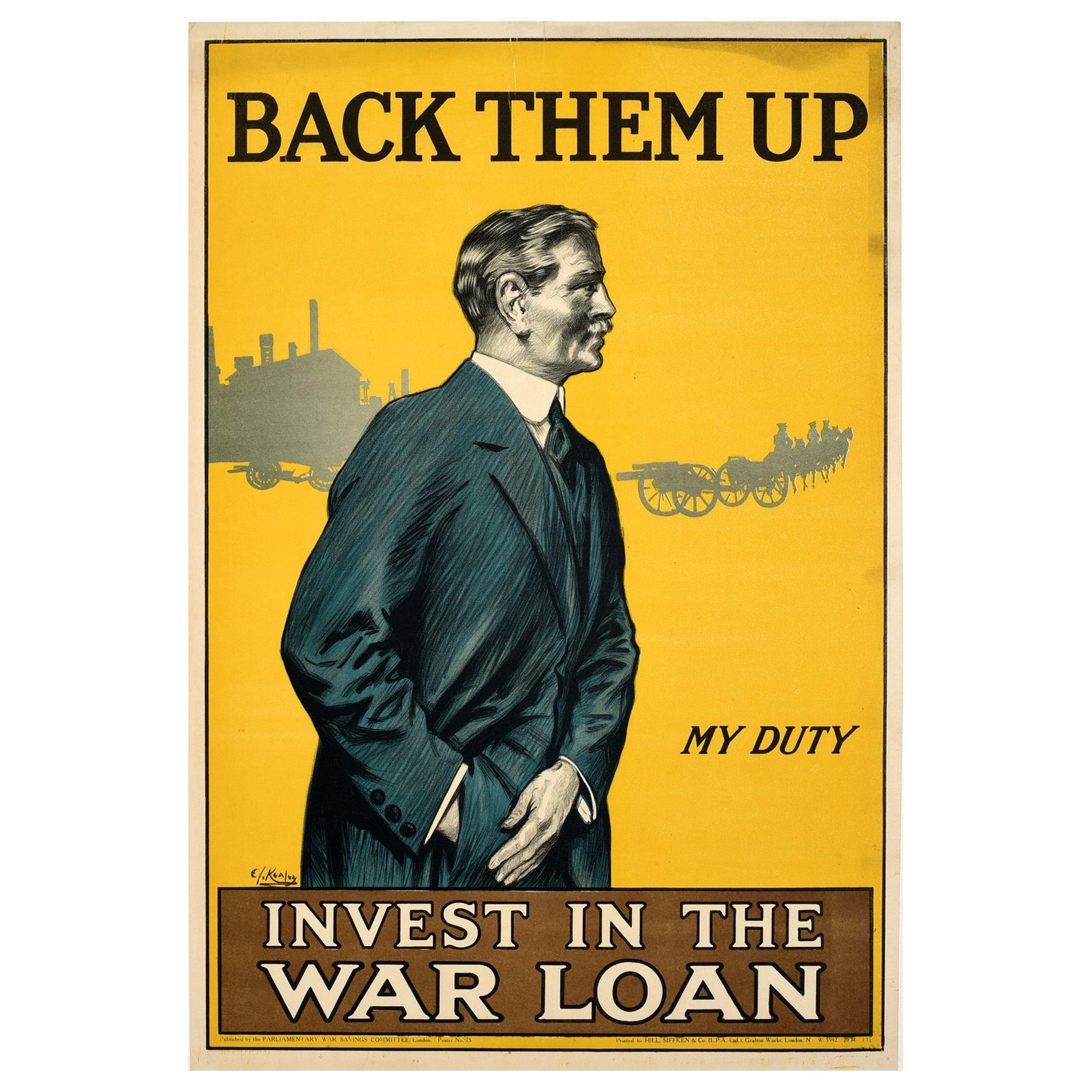 Original Antique WWI Poster Back Them Up Invest In The War Loan My Duty Finance