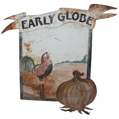 "Original Painted Sheet Iron Trade Sign ""Early Globe"" from a Onion Farm"