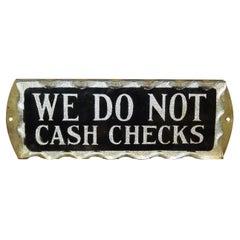 """Original Small Reversed Glass Sign """"We Do Not Cash Checks"""""""