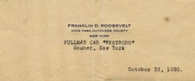 Historical Document by Roosevelt is a precious T.D.S. (Typewritten Document Signed) by the President of the United States of America Franklin Delano Roosevelt (1882 - 1945) to Charles F. Hill, the Secretary to Congressman Phelan, Washington.  On
