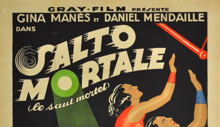 Original vintage cinema poster for a circus drama film Salto Mortale (le saut mortel)/Trapeze (the fatal leap) directed by the German director Ewald Andre Dupont and based on a novel by the French author and actor Alfred Machard. Stunning dynamic