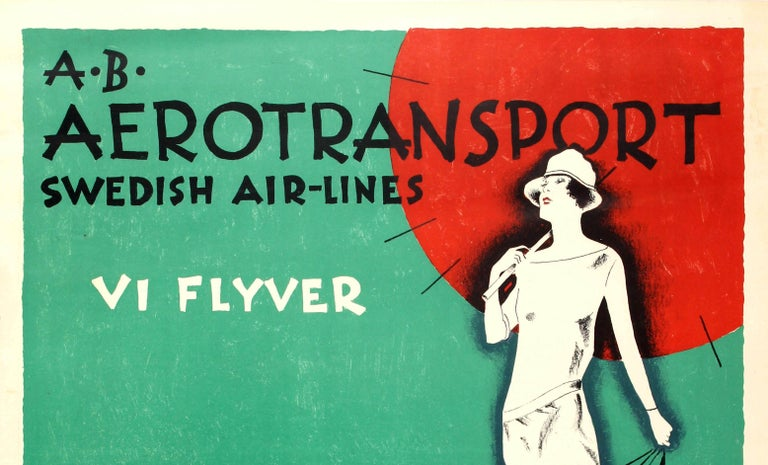 Original vintage travel advertising poster: A.B. Aerotransport Swedish Air-Lines VI Flyver. Great image by Ernst Mentze showing an elegant lady wearing a fashionable dress and hat, holding a large red umbrella in one hand and three planes on leashes