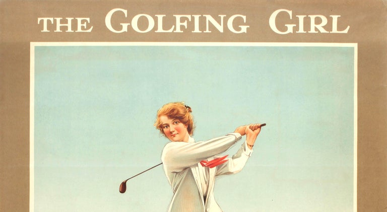 Original vintage travel advertising poster: The Golfing Girl – A braw 'brassie' on The True Line. The golfing girl and her golfing friends acquire their healthy glow and happy buoyancy on the sporting and picturesque golf courses served by The