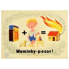 Original Vintage Fire Safety Poster Mothers Caution Danger Matches Child Warning