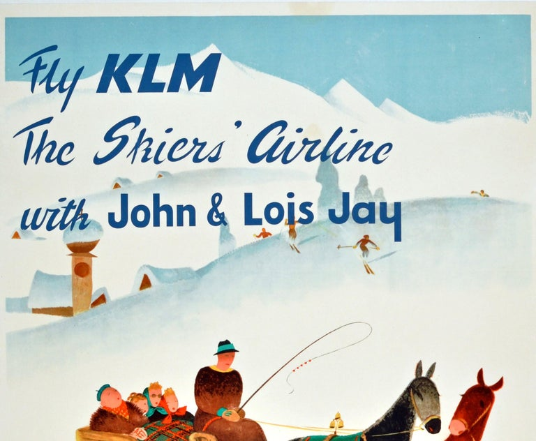 Original vintage travel poster for Austria / Autriche issued by KLM - Fly KLM The Skiers' Airline with John and Lois Jay - Sun, Snow and Fun in Austria. Great image of a snowy scene by the Austrian artist Hermann Kosel (1896-1983) featuring people