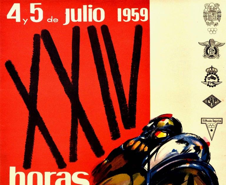 Original vintage motor sport poster for the XXIV Horas Internacionales de Montjuich 4 & 5 July 1959 Pena Motorista Barcelona FIM FME PMB Pirelli / 24 Hour International Montjuic organised by the Barcelona bike club featuring a dynamic design by