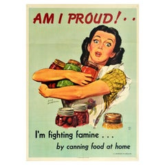 Original Vintage Poster Am I Proud I'm Fighting Famine By Canning Food At Home