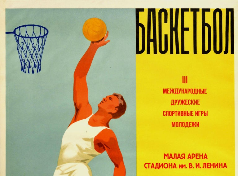 Original vintage sport poster for a basketball competition at the III International Friendship Moscow Youth Games held from 30 July to 9 August 1957 at the Small Arena of the Stadium named after Vladimir Lenin featuring a basketball player in white