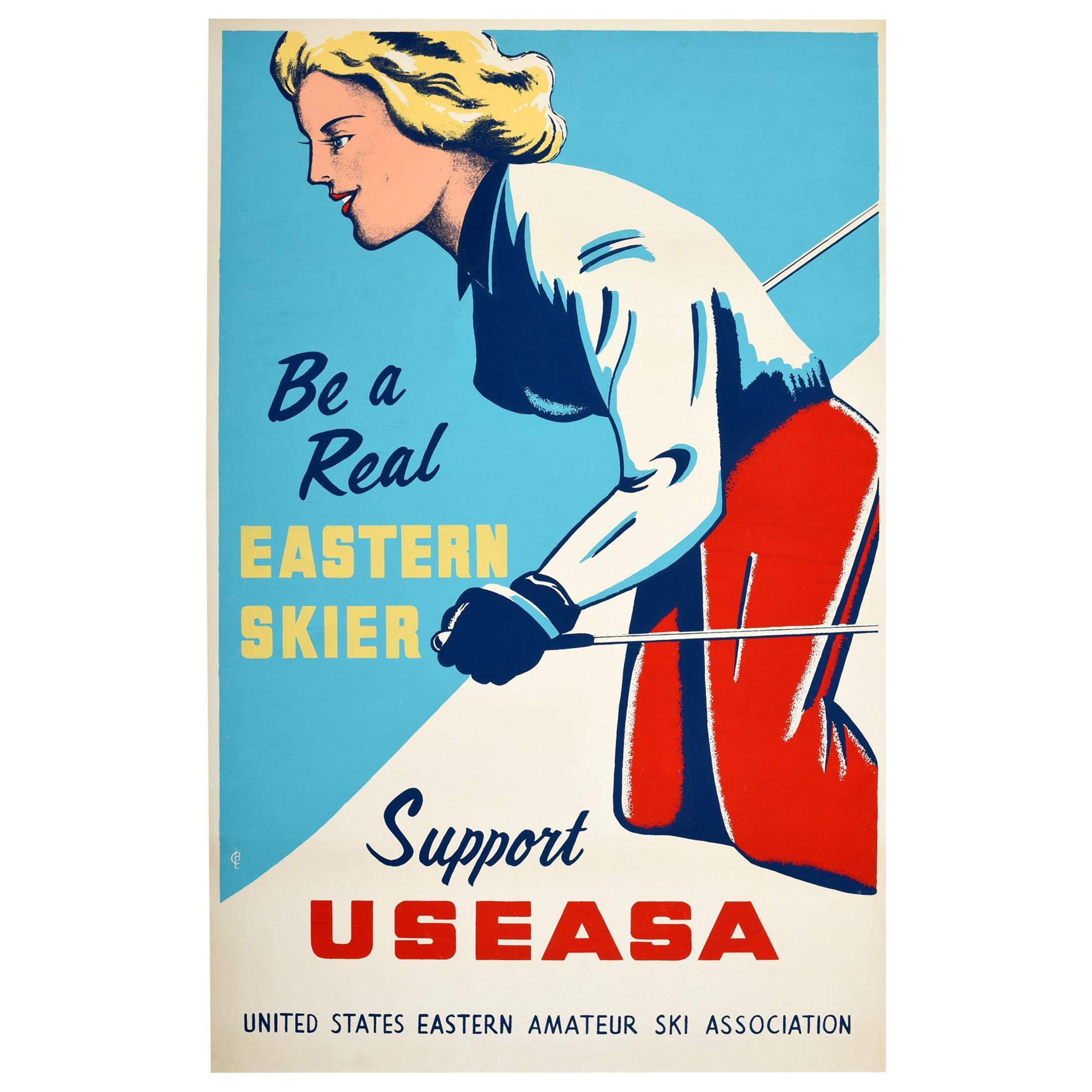Original Vintage Poster Be A Real Eastern Skier USEASA Amateur Ski Association