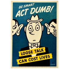 Original Vintage Poster Be Smart Act Dumb Loose Talk Can Cost Lives WWII Defense