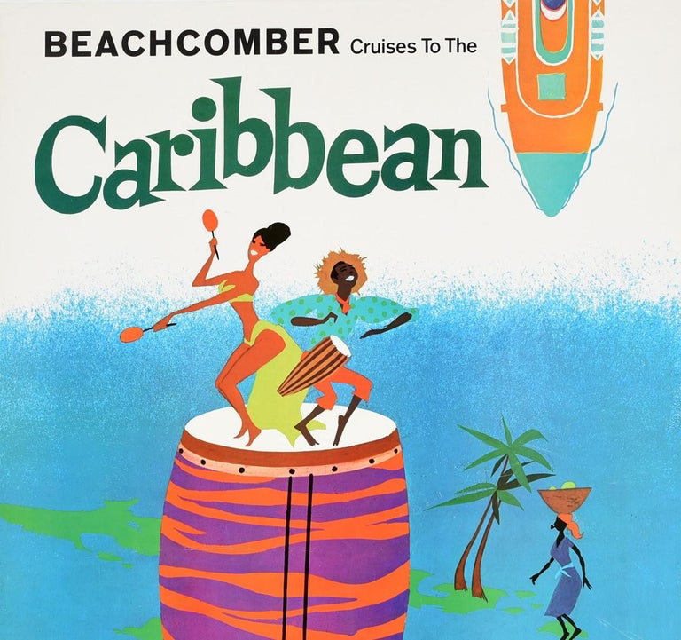 Original vintage travel poster advertising Beachcomber Cruises to the Caribbean featuring a fun and colorful illustration of people dancing and playing music on top of a drum with palm trees and a lady carrying fruit on a green map of the islands in