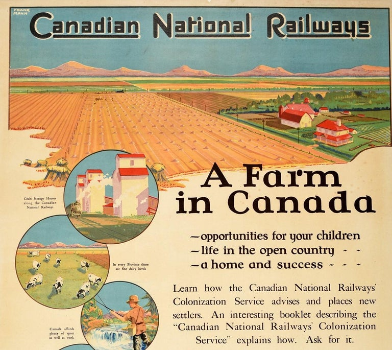 Original vintage poster issued by the Colonization Department of Canadian National Railways - A Farm in Canada - featuring a homestead with farmland and mountains in the distance below a blue sky with smaller captioned illustrations featuring a