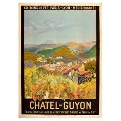 Original Vintage Poster Chatel Guyon PLM Railway Train Travel Vineyard Alps View