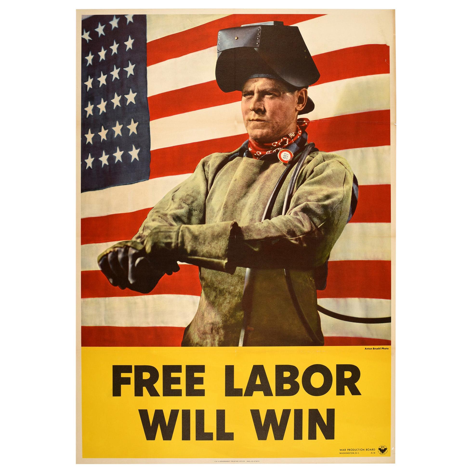 Original Vintage Poster Free Labor Will Win WWII Home Front Propaganda USA Flag