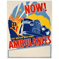 Original Vintage Poster Now The British Must Have Ambulances WWII Red Cross Aid