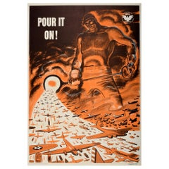 Original Vintage Poster Pour It On WWII Industry Military US War Production WPB