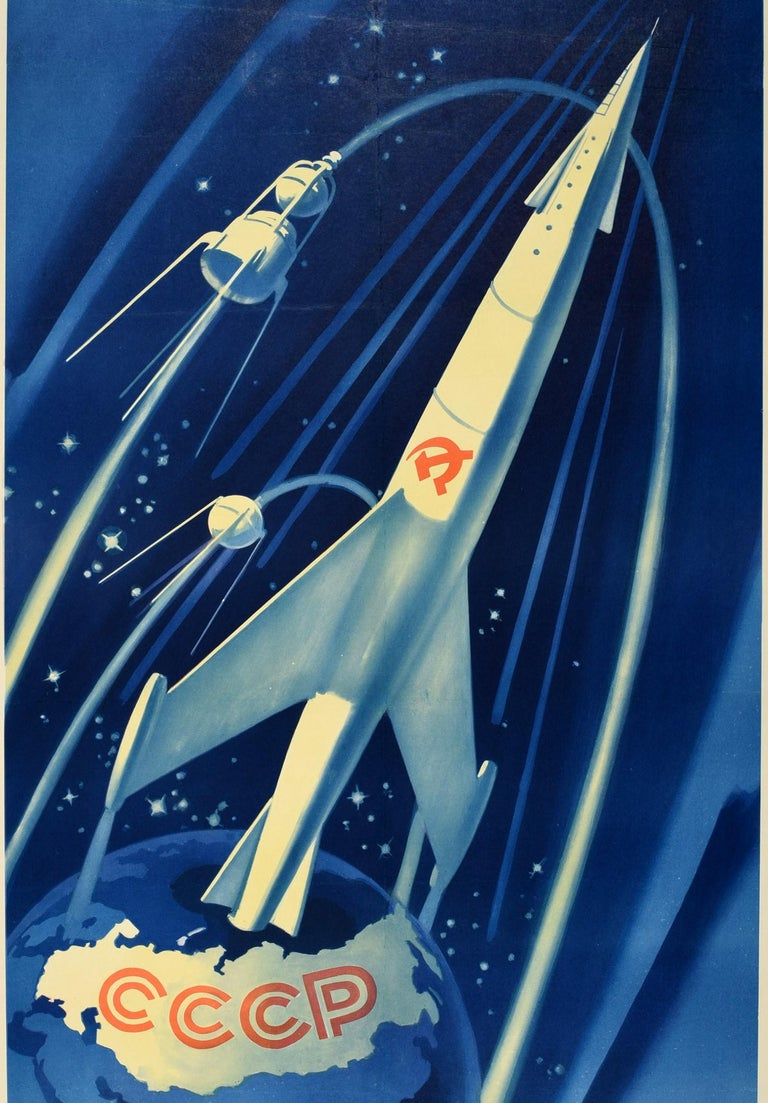 Original vintage Soviet Space Race era propaganda poster - Envoys of the native Soviet land We, as if in a daring dream, will pave the way to distant worlds and discover the secrets of the Universe - featuring a great design showing a Soviet rocket