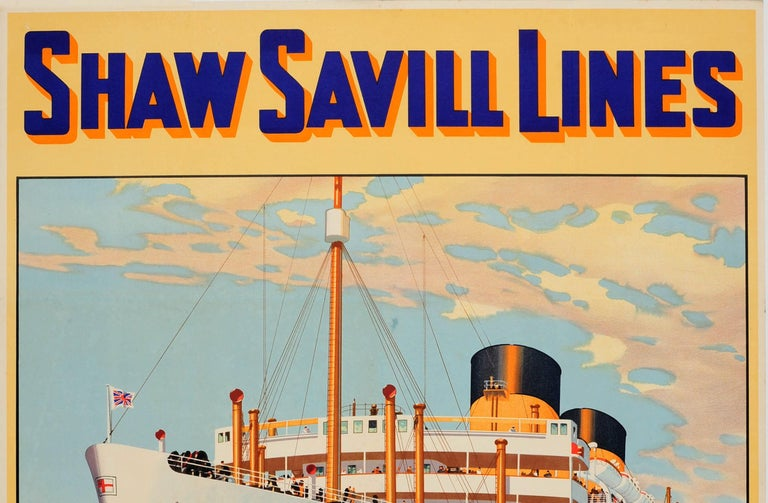 Original vintage cruise ship travel advertising poster for Shaw Savill Lines - England - South Africa - Australia - New Zealand featuring a great illustration by William McDowell (1988-1950) of the Dominion Monarch ocean liner sailing at sea in