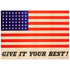 Original Vintage World War Two Patriotic Motivational Poster Give It Your Best!