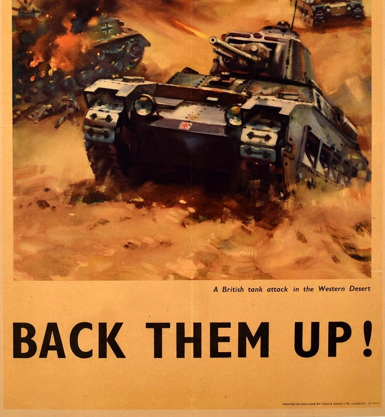 British Original Vintage WWI Propaganda Poster Back Them Up Tank Attack Western Desert For Sale