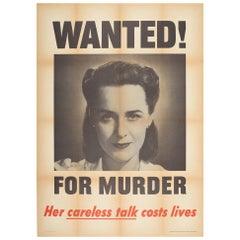Original Vintage WWII Poster Wanted For Murder Careless Talk Costs Lives Warning