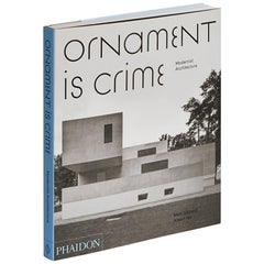 """Ornament is Crime Modernist Architecture"" Book"
