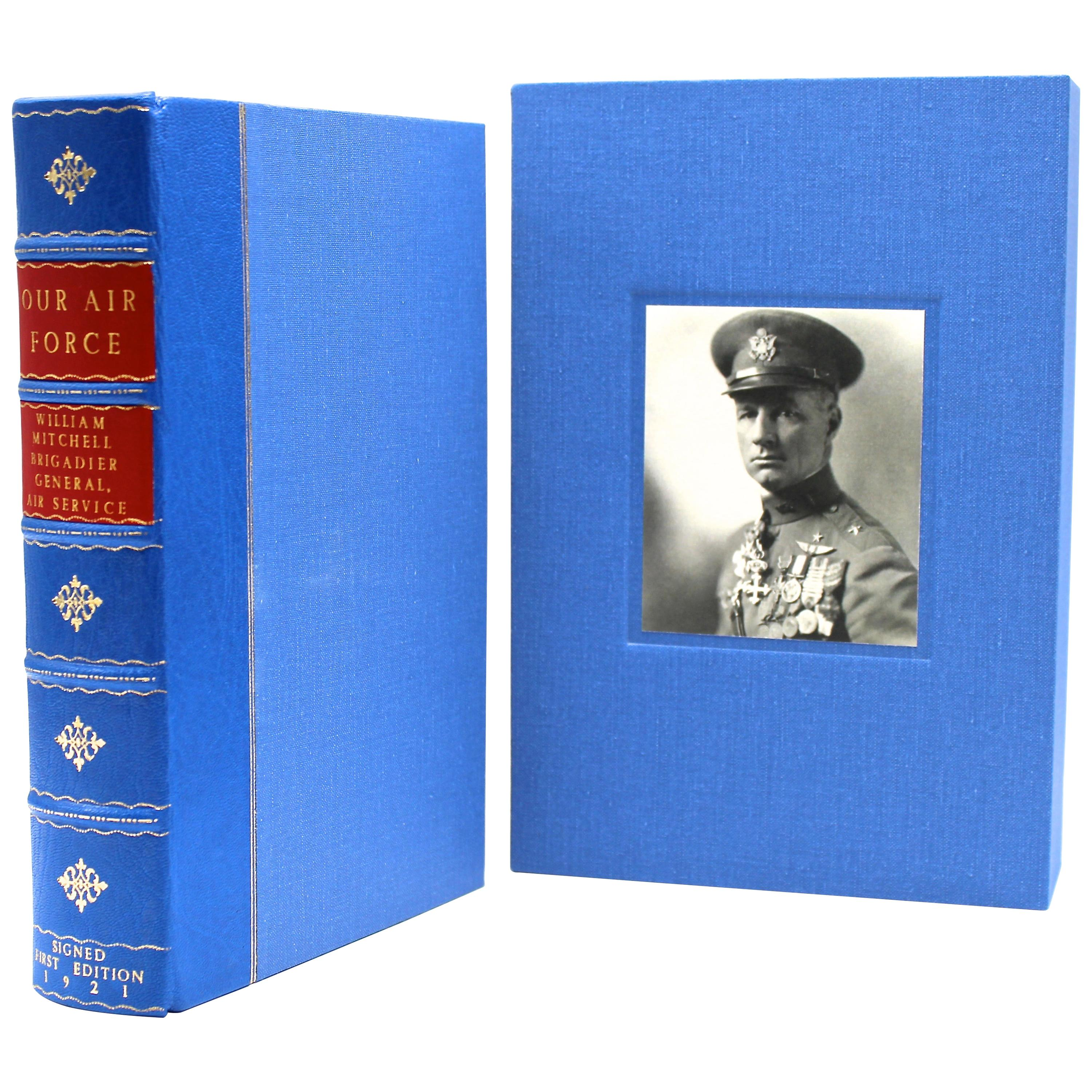 """""""Our Air Force"""" Signed by Billy Mitchell, First Edition, 1921"""