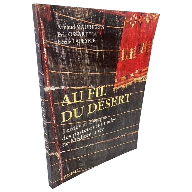 Over the Desert Au Fil du Désert Textiles from the Nomadic Desert Book For Sale