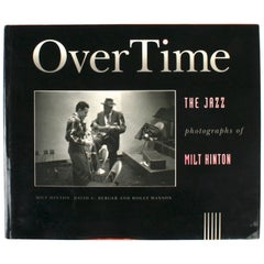 Over Time, The Jazz Photographs of Milt Hinton, First Edition