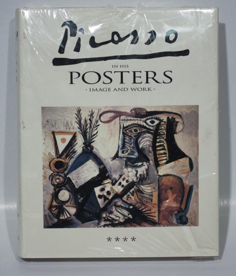 1992 After Pablo Picasso 'Picasso in his Posters - Image and Work, Volume IV'  - Print by Pablo Picasso