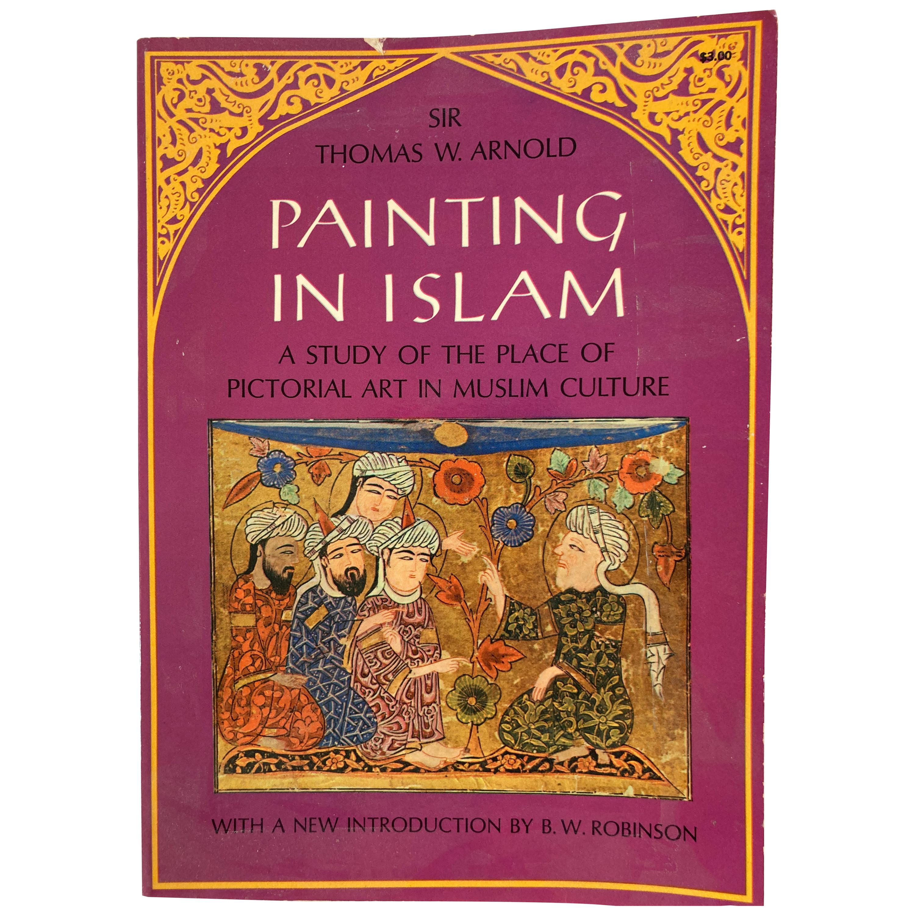Painting in Islam by Sir Thomas W. Arnold, Book 1965