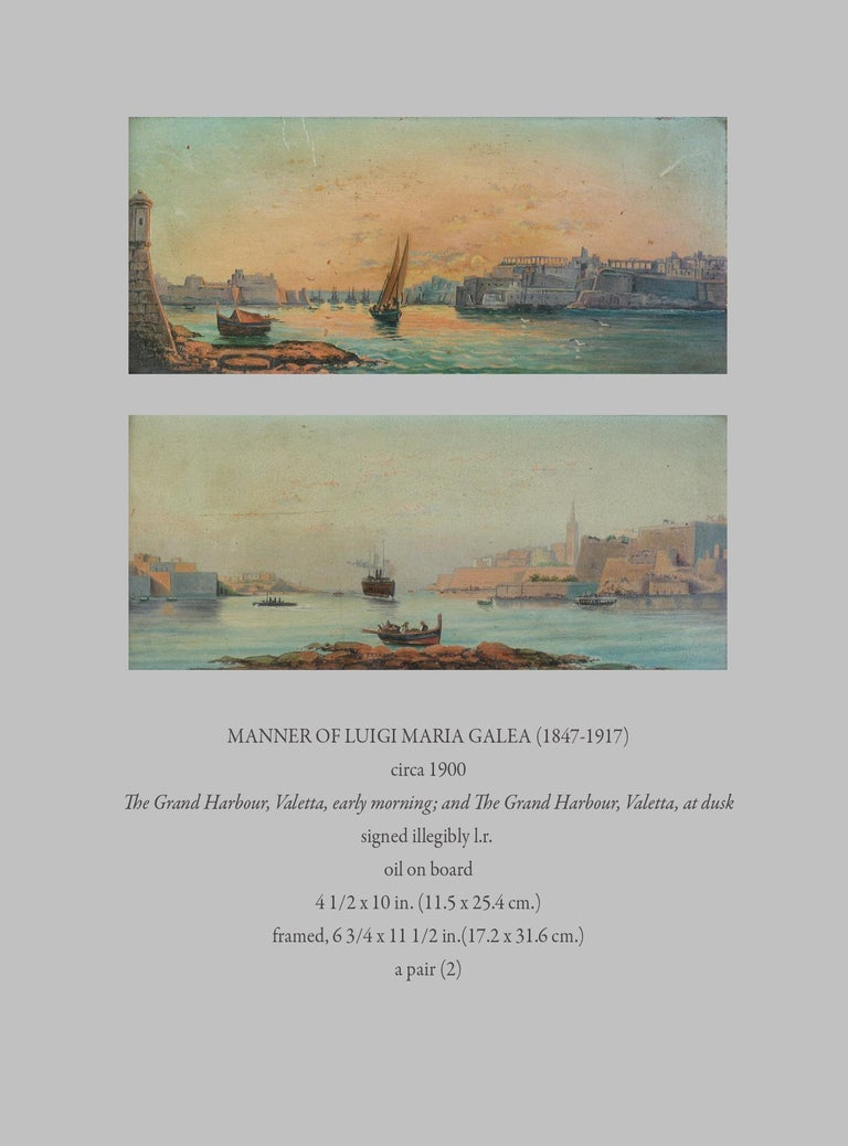 Manner Of Luigi Maria Galea(1847-1917) circa 1900 The Grand Harbour, Valetta, early morning; and The Grand Harbour, Valetta, at dusk signed illegibly l.r.  oil on board Measures: 4 1/2 x 10 in. (11.5 x 25.4 cm.) framed, 6 3/4 x 11 1/2