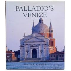 Palladio's Venice Architecture and Society in a Renaissance Republic, 1st Ed