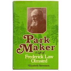 Park Maker Life of Frederick Law Olmsted by Elizabeth Stevenson, 1st Printing