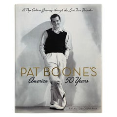 Pat Boone's America 50 Years Pat Boone Signed by Author