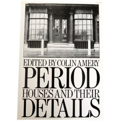 Period Houses and Their Details by Colin Amery