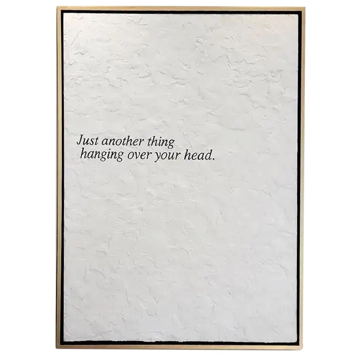 """Peter Buchman """"Just another thing hanging over your head."""", 2017"""