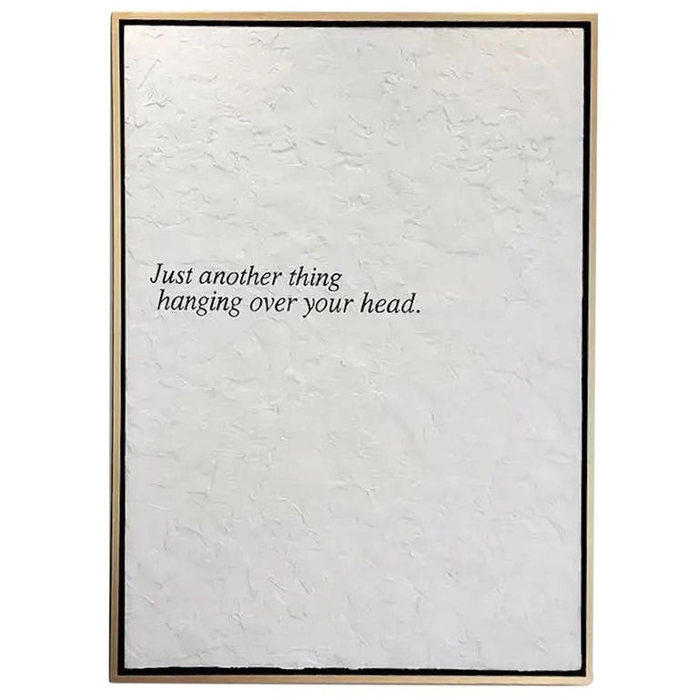 "Peter Buchman ""Just another thing hanging over your head."", 2017 For Sale"