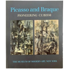 Picasso and Braque Pioneering Cubism by William Rubin