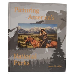 Picturing America's National Parks by Jamie M. Allen
