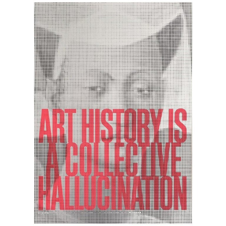 Piero Della Francesca Art History Is A Collective Hallucination Vintage Poster For Sale