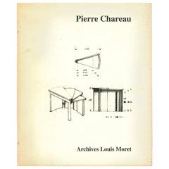 PIERRE CHAREAU, Archives Louis Moret 'book'