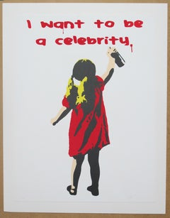 """I Want To Be a Celebrity - RED""  - Acrylic Screen Print on Paper"
