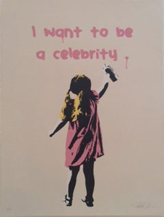 """""""I Want To Be a Celebrity""""  Pink - Contemporary Street Art"""