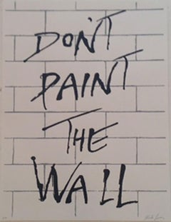"""""""Don't Paint The Wall"""" - Acrylic Screen Print on Paper"""