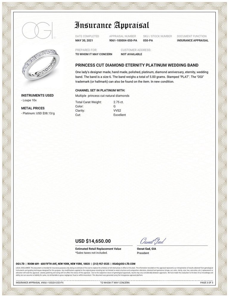 Princess cut diamond platinum channel set eternity wedding or anniversary ring  Princess cut diamond weighing 2.75 carat  Bandwidth 3.5mm Diamond quality G VS Rings are available in all sizes, half sizes, and quarter sizes The ring cannot be