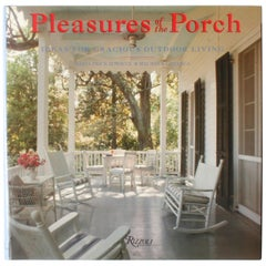 Pleasures of the Porch by Daria Price Bowman & Maureen LaMarca First Edition