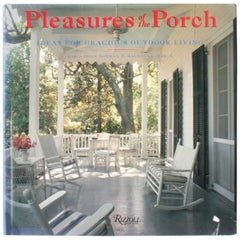 Pleasures of the Porch, Ideas for Gracious Outdoor Living