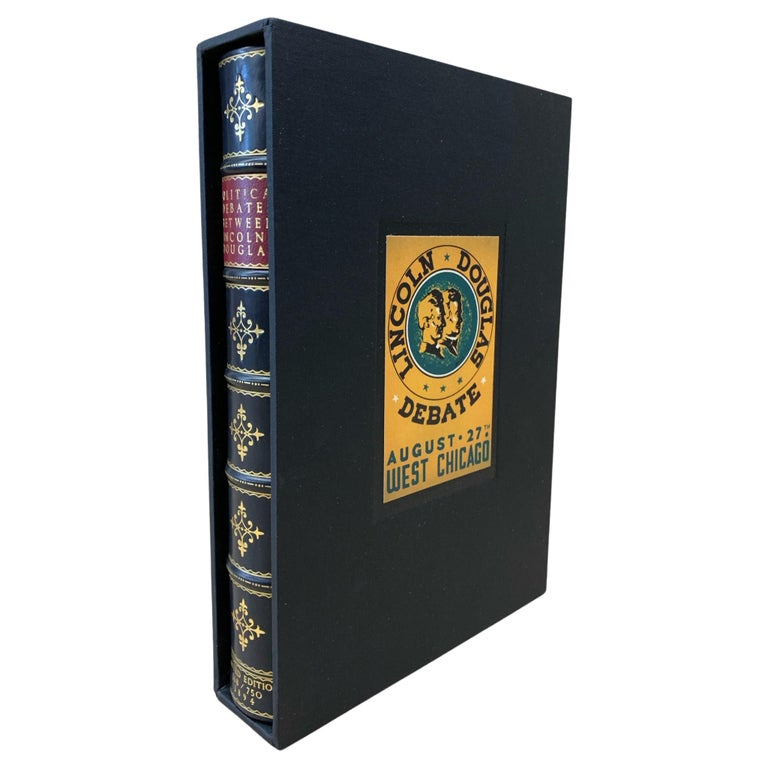 Political Debates Between Abraham Lincoln & Stephen A. Douglas, Limited Edition For Sale
