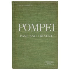 Pompei Past and Present Illustrated By Luigi Fischetti, 1st Ed